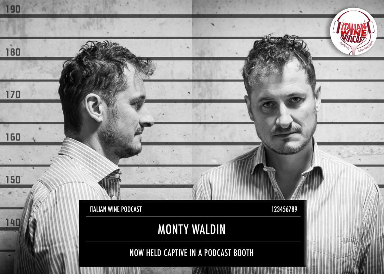 Italian Wine Podcast Host Monty Waldin